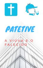Patetive - A viúva e o falecido by BruceKacho