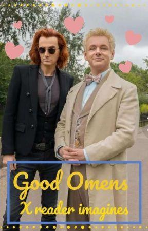 Good omens x reader imagines by mycroft_holmes007