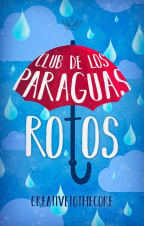 Club de los paraguas rotos by CreativeToTheCore