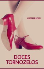 Doces Tornozelos by HunterPriRosen