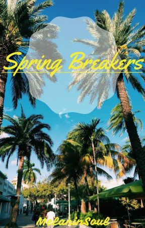 Spring Breakers by yngtxc