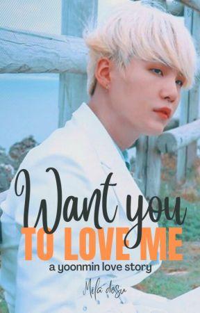 Want you to love me || YM ||  ~Mila by Mila_desu