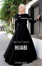 Not Your Typical Hijabi by Zanoobah