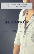 Al patrón by Iktan-Ikal