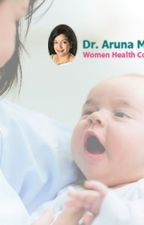 Best Gynecologist in Bangalore   Dr. Aruna Muralidhar by ArunaMuralidhar