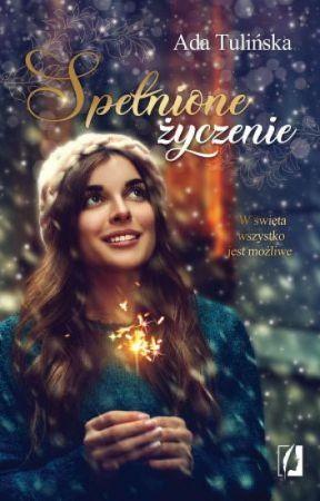 Spełnione życzenie(Świąteczny Cud) zostanie wydana! by AdelinaTulinska