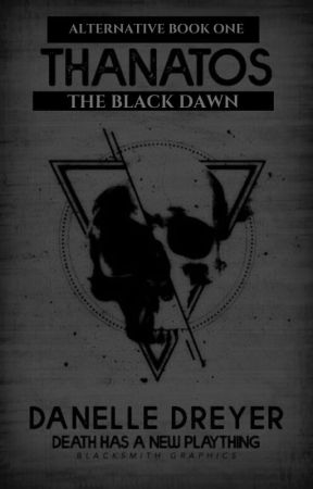 Thanatos : The Black Dawn by Devita33