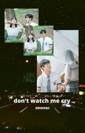 don't watch me cry / kim rowoon by cnehlethedollphll