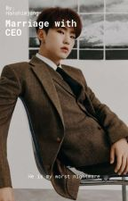 MARRIAGE WITH CEO (HOSHI FF.)(COMPLETED) by HanShimjang