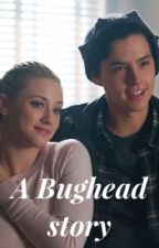A Bughead story by bugheadsstory