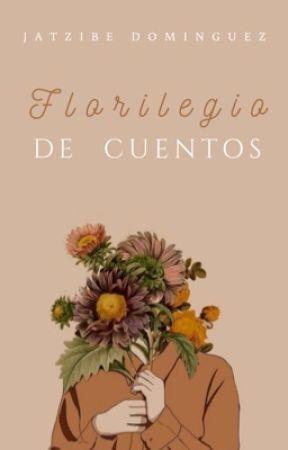 Florilegio de cuentos  by JatziRD