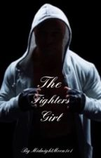 The Fighters Girl by MidnightMoon1o1