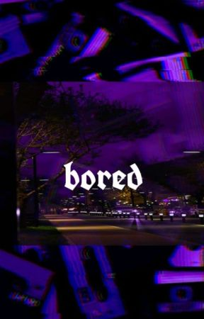 bored by bbybanane