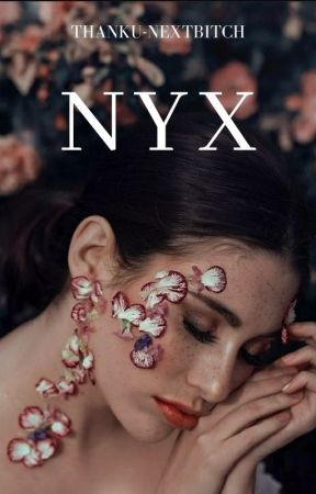 NYX by ThankU-NextBitch