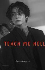 Teach me hell - Jeon Jungkook/ Bts FF (Mafia) by xxAria51xx