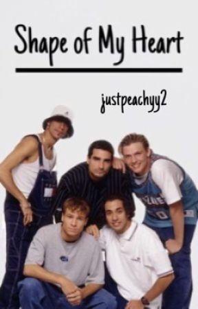 Shape of My Heart    Backstreet Boys by justpeachyy2
