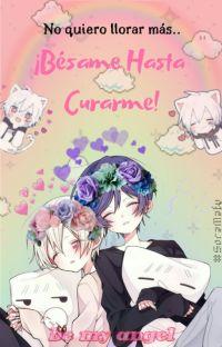 Besame Hasta Curar mis Heridas! // SoraMafu ( ˘ ³˘)♥ 2da Temporada cover