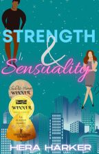 Strength and Sensuality [Completed] by HeraHarker