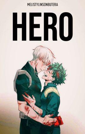 Hero | TodoDeku (EDITANDO) by melistylinsonbutera