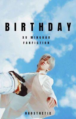 ✔️  Birthday• Xu Minghao •