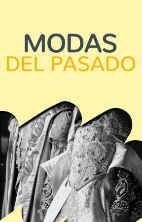 Modas del pasado by FiccionHistorica