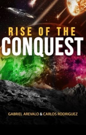 Rise of The Conquest by GabrielArevalo19