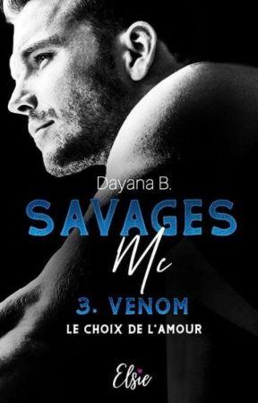 Savages MC : Venom ( Sous Contrat d'édition, Elsie Édition ) by dayana-ge