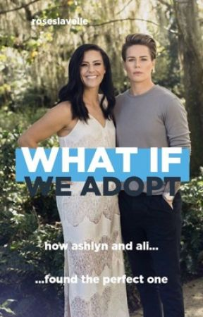 What if we Adopt? by roseslavelle