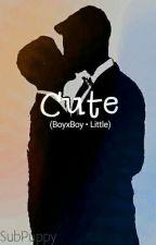 Cute (BoyxBoy • Little) by SubPuppy