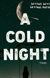 A COLD NIGHT (on-going) cover