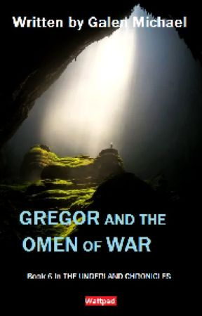 Gregor the Overlander: Book 6 in the Underland Chronicles by Gilbert-dancer