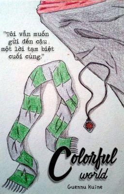 [JamSev] HP(Longfic) - Colorful World