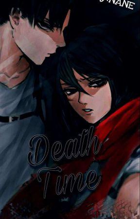 Death Time//RivaMika [قريبآ] by nane6464
