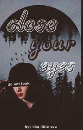 ┄🌨️⚘꫶̣݄ꪳ݊close your eyes  by deatheavenx