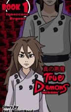 A Tale Of True Demons - Book 1: Innocence Begone (Indra Otsutsuki) by Red_Moon_Hood