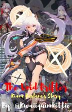 The Void Drifter {Kiana Kaslana's Story} by kwaiiquinkittie