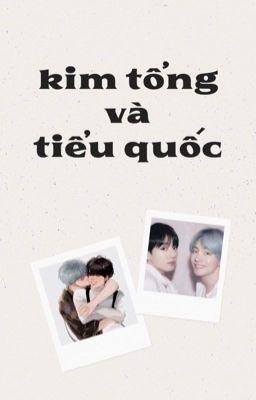 Đọc truyện ᴛᴀᴇᴋᴏᴏᴋ ✧ Kim tổng và Tiểu Quốc.