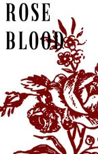 ROSE BLOOD / SEBASTIAN MICHAELIS by Emmassa