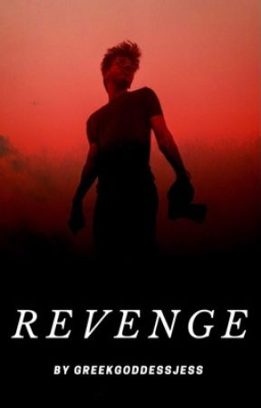 Revenge (Completed!) by Jessie56294