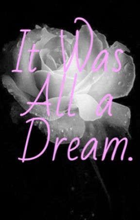It Was All a Dream. (Errink Deathfic) by MyS1XdimensionDRE4MS