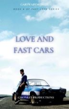 Love and Fast Cars(Fast and Furious 6) by gabywabymonkey