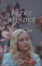 TO THE WONDER - ANNE WITH AN E                     by fallenvheroes