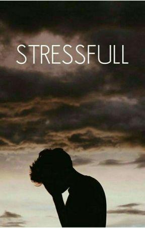 STRESSFULL by tupasiva17552589