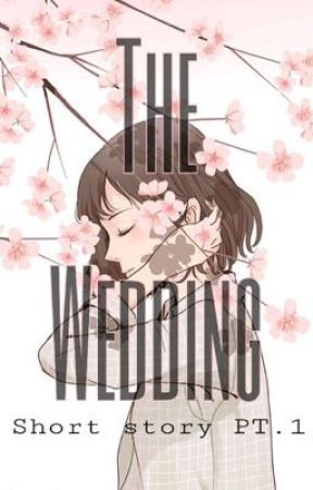 The wedding PT.1 by Jhintapan_04
