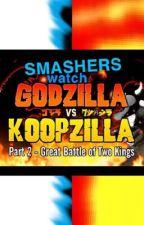 Smashers watch Godzilla vs Koopzilla Part 2 by Omega0999