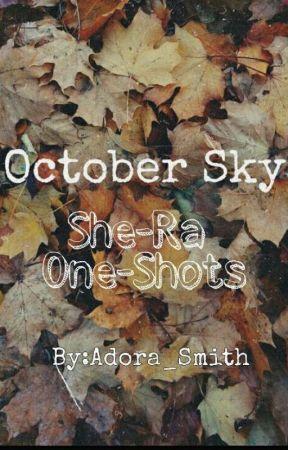 October Sky [She-Ra] by Adora_Smith