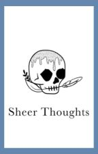 Sheer Thoughts / Poetry by mariajosealmora