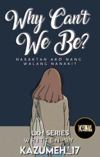 Why Can't We Be? (Book 1) cover