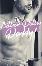 The Billion Dollar Daddy! by bonbonsandromance