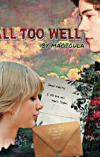 All Too Well [h.s.] au by magioula
